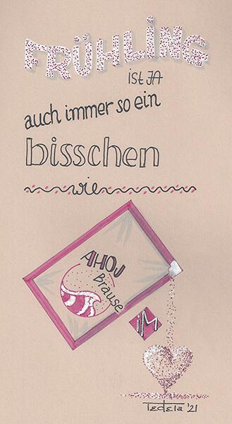"""Der Spruch """"Frühling ist ja auch immer so ein bisschen wie Ahoj Brause im Herzen"""" ist als Handlettering umgesetzt in Weiß, Rosa und schwarz, wobei aus dem aufgerissenen Tütchen Ahoj Brause Brausepulver in ein Pulverherz rieselt."""